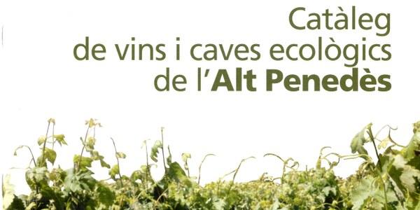 LA PRODUCCIÓ VITIVINÍCOLA ECOLÒGICA, AL CONSELL COMARCAL DE L'ALT PENEDÈS